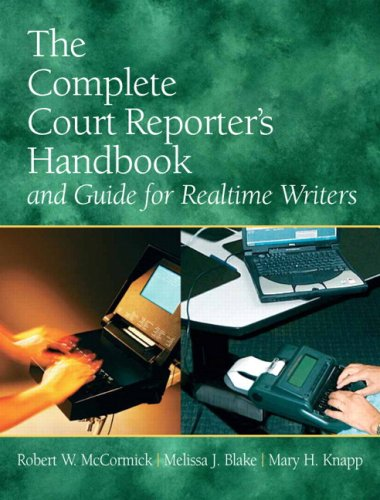 9780135049563: The Complete Court Reporter's Handbook and Guide for Realtime Writers (5th Edition)