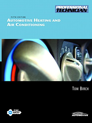 Automotive Heating and Air Conditioning (5th Edition)