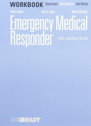 Workbook for Emergency Medical Responder: A Skills: Daniel J. Limmer