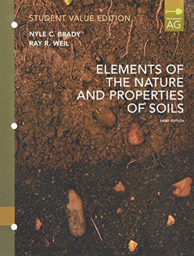 Elements of Nature and Properties of Soil,: Weil, Raymond C.Brady,