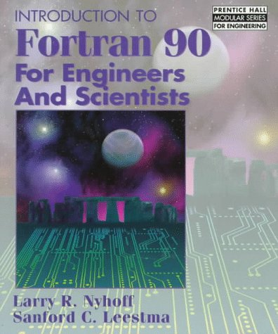 9780135052150: Introduction to Fortran 90 for Engineers and Scientists