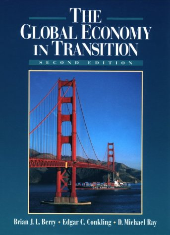 9780135052648: The Global Economy in Transition (2nd Edition)