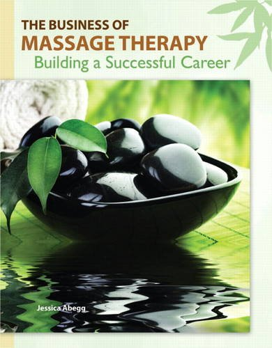 9780135053614: The Business of Massage Therapy: Building a Successful Career