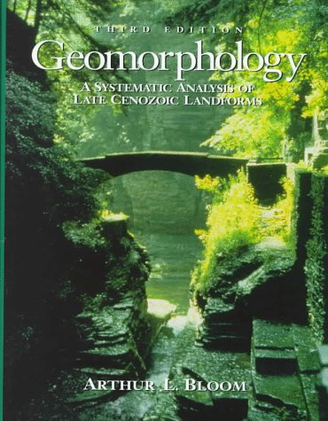 9780135054963: Geomorphology: A Systematic Analysis of Late Cenozoic Landforms