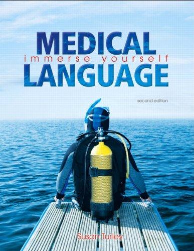 Medical Language (2nd Edition): Susan M. Turley