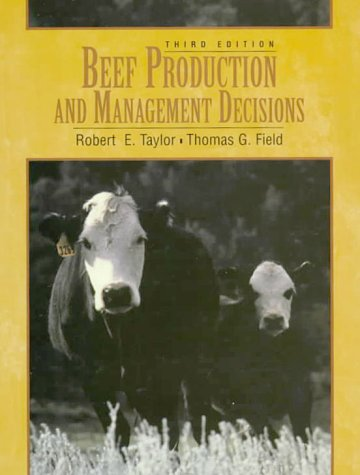 9780135056783: Beef Production and Management Decisions (3rd Edition)