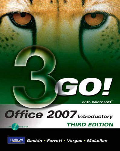 9780135059234: GO! with Microsoft Office 2007 Introductory (3rd Edition)
