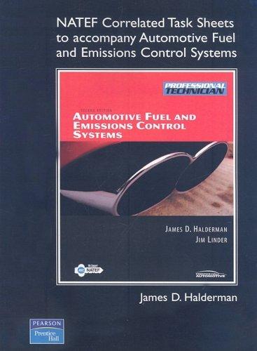 NATEF Correlated Task Sheets for Automotive Fuel: Halderman, James D.