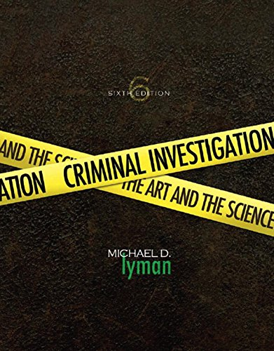 9780135060575: Criminal Investigation: The Art and the Science (6th Edition)