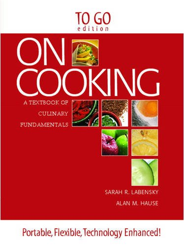 9780135061077: On Cooking: A Textbook of Culinary Fundamentals : To Go Edition