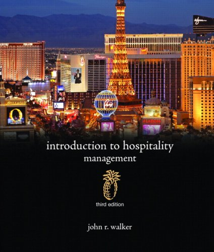 Introduction to Hospitality Management (3rd Edition): John R. Walker