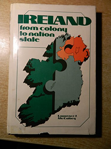 Ireland : From Colony to Nation State