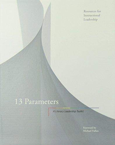 9780135061978: 13 Parameters: A Literacy Leadership Toolkit