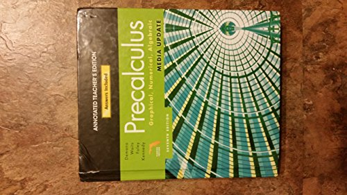 Precalculus Graphical, Numerical, Algebraic Annotated Florida's Teacher Edition: Franklin, ...