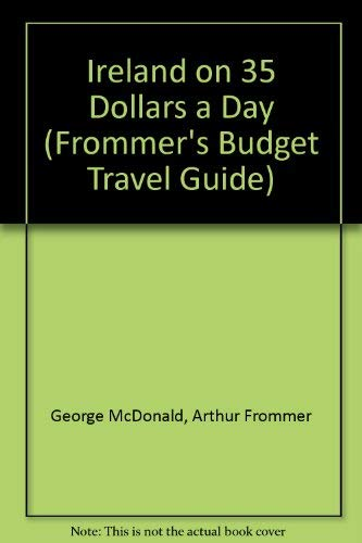 9780135063798: Ireland on 35 Dollars a Day (Frommer's Budget Travel Guide)