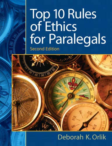 9780135063934: Top 10 Rules of Ethics for Paralegals (2nd Edition)