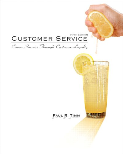 9780135063972: Customer Service: Career Success Through Customer Loyalty, Fifth Edition