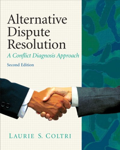 9780135064061: Alternative Dispute Resolution: A Conflict Diagnosis Approach
