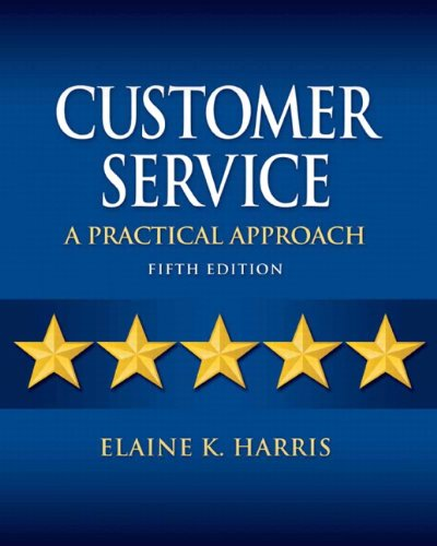 9780135064337: Customer Service: A Practical Approach