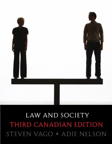 Law and Society, Third Canadian Edition (3rd: Steven Vago Professor