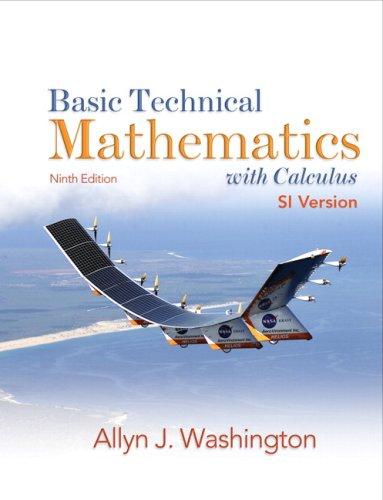 Basic Technical Mathematics with Calculus SI Version: Allyn J. Washington