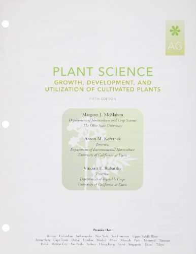 Plant Science: Growth, Development, and Utilization of: McMahon, Margaret E.,