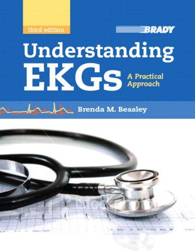 9780135069066: Understanding EKGs: A Practical Approach (3rd Edition)