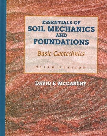 9780135069325: Essentials of Soil Mechanics and Foundations: Basic Geotechnics