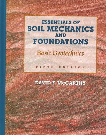 9780135069325: Essentials of Soil Mechanics and Foundations