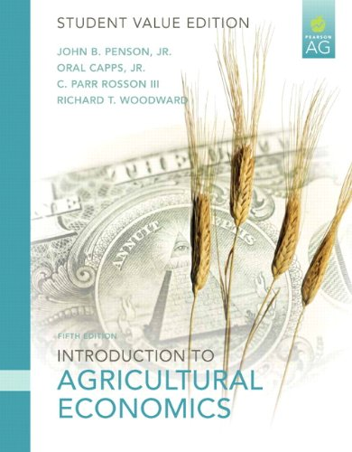 Introduction to Agricultural Economics, Student Value Edition: John B. Penson