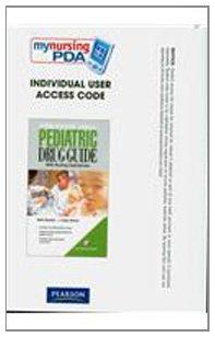 MyNursingPDA: Pediatric Drugs & Nursing Implications Individual User Access Code (9780135070918) by Ruth C. Bindler; Linda Berner Howry; Billie A. Wilson; Margaret Shannon; Carolyn L. Stang