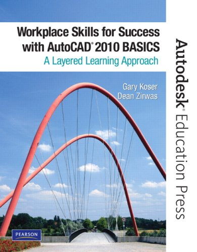 9780135071564: Workplace Skills for Success with AutoCAD 2010: Basics: A Layered Learning Approach