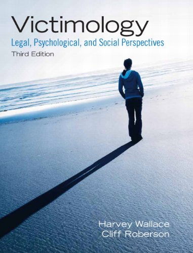 9780135071571: Victimology: Legal, Psychological, and Social Perspectives (3rd Edition)