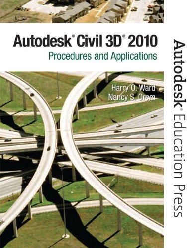 9780135071663: AutoCAD Civil 3D 2010: Procedures and Applications