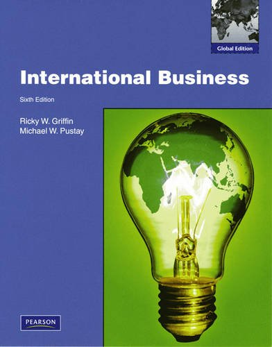 International Business: Global Edition: Ricky W. Griffin