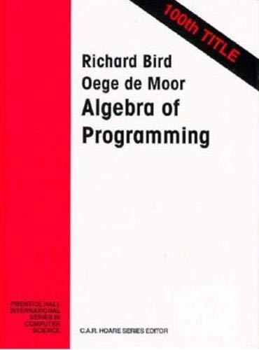 9780135072455: Algebra Programming (Prentice-Hall International Series in Computer Science)