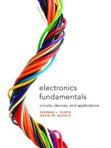 Electronics Fundamentals: Circuits, Devices & Applications (8th: Thomas L. Floyd,