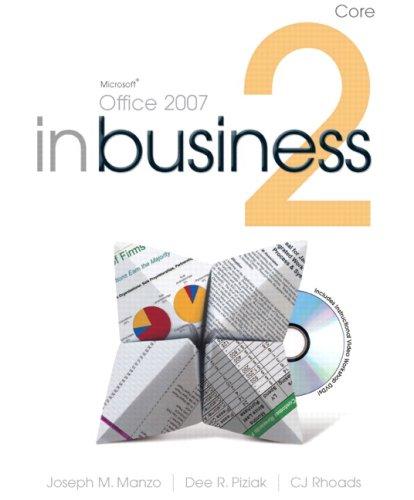 Microsoft Office 2007 In Business Core (2nd: Joseph J. Manzo,