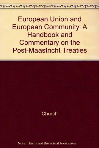 9780135075678: European Union and European Community: A Handbook and Commentary on the Post-Maastricht Treaties
