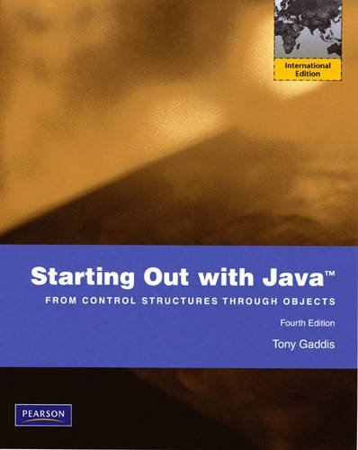 9780135075807: Starting Out with Java From Control Structure Though Objects