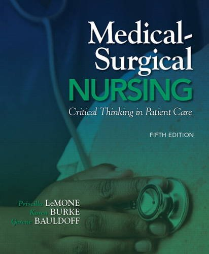 9780135075944: Medical-Surgical Nursing: Critical Thinking in Patient Care