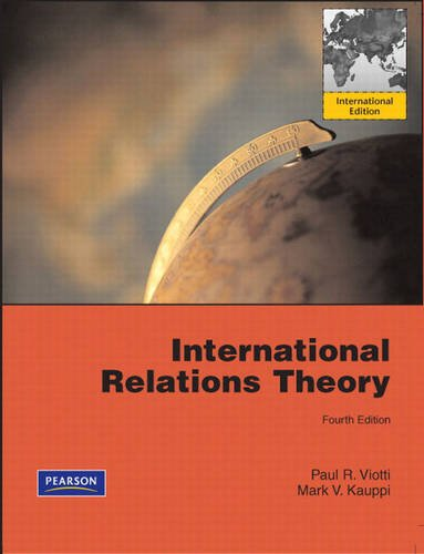 9780135076217: International Relations Theory: Realism, Pluralism, Globalism and Beyond