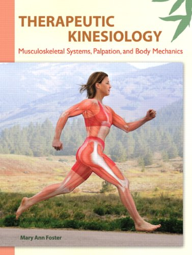 9780135077856: Therapeutic Kinesiology: Musculoskeletal Systems, Palpation, and Body Mechanics