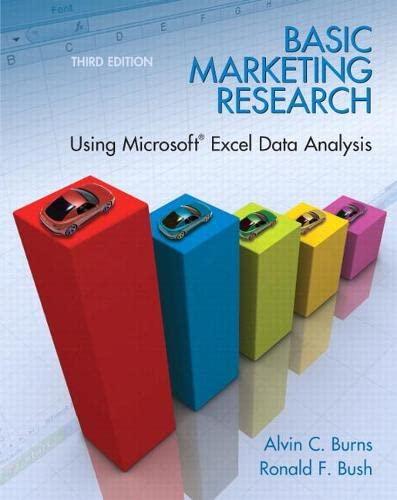 Basic Marketing Research: Using Microsoft Excel Data: Alvin C. Burns;
