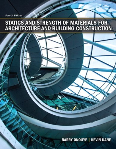 9780135079256: Statics and Strength of Materials for Architecture and Building Construction (4th Edition)