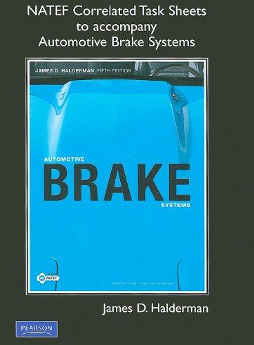 NATEF Correlated Task Sheets for Automotive Brake: James D. Halderman