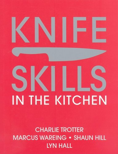 9780135079485: Knife Skills: In the Kitchen