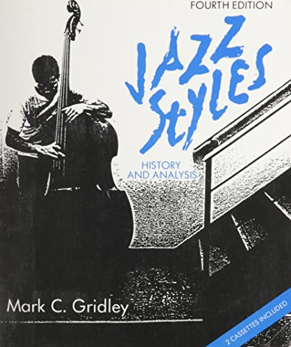 Jazz Styles: History & Analysis: Gridley, Mark C.