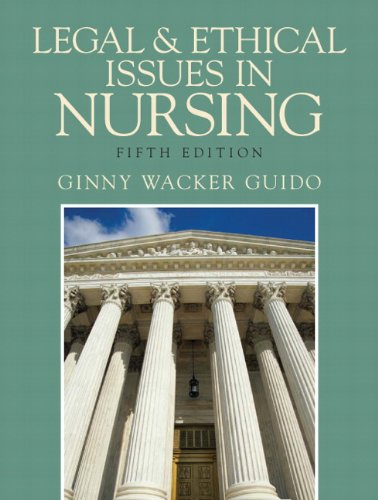 9780135079980: Legal and Ethical Issues in Nursing (5th Edition)