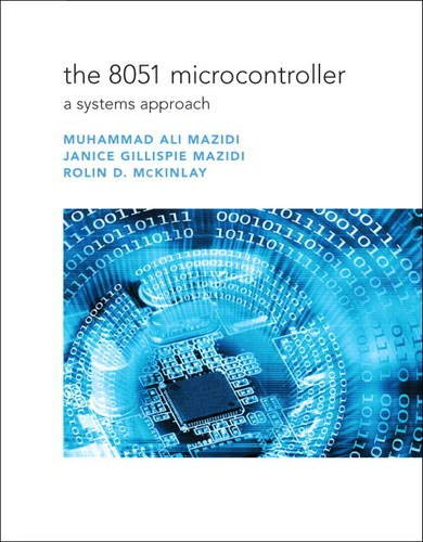 9780135080443: The 8051 Microcontroller: A Systems Approach